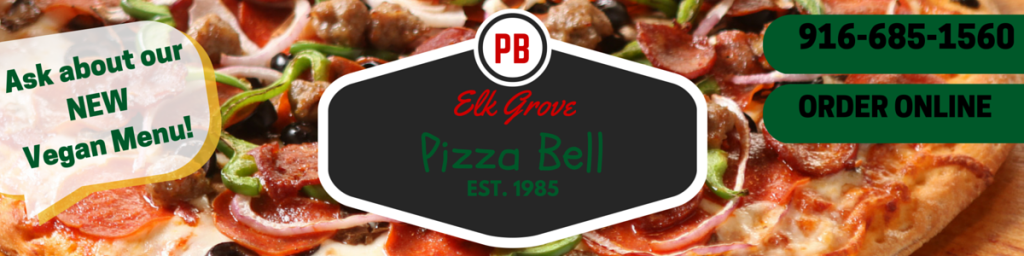 Pizza Bell Elk Grove Blvd. and highway 99